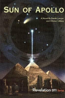 Sun of Apollo (Paperback): Darab Lawyer