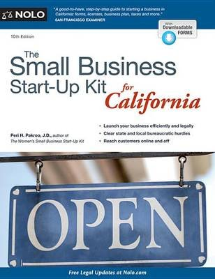 The Small Business Start-Up Kit for California (Electronic book text, 8th ed.): Peri H. Pakroo