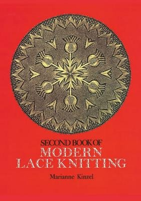 Second Book of Modern Lace Knitting (Electronic book text): Marianne Kinzel