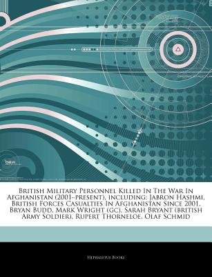 "Articles on British Military Personnel Killed in the War in Afghanistan (2001 ""Present), Including - Jabron Hashmi, British..."