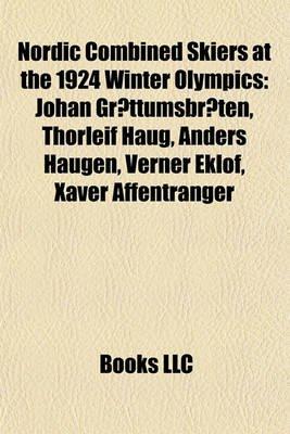 Nordic Combined Skiers at the 1924 Winter Olympics - Johan Grottumsbraten, Thorleif Haug, Anders Haugen, Verner Eklof, Xaver...