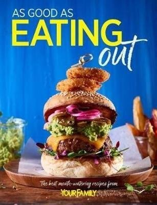 As Good As Eating Out (Paperback): Family Your