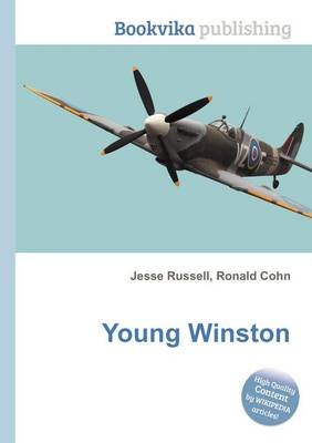 Young Winston (Paperback): Jesse Russell, Ronald Cohn