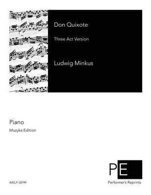 Don Quixote (Paperback): Ludwig Minkus