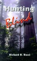 Hunting Blind (Paperback): Richard B. Russi