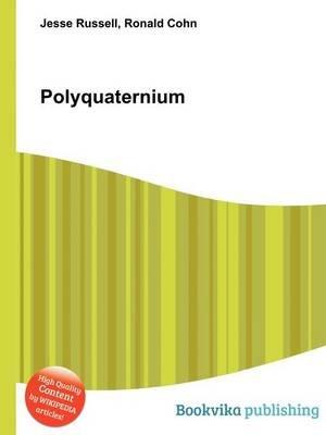 Polyquaternium (Paperback): Jesse Russell, Ronald Cohn