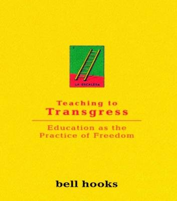 Teaching To Transgress (Electronic book text): Bell Hooks