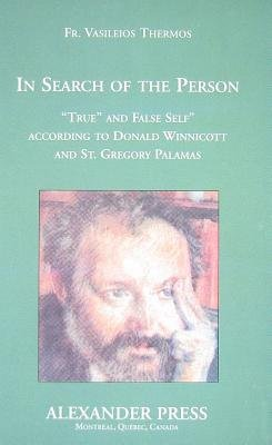 In Search of the Person: according to Gregory of Palamas (Paperback): Vasileios Thermos