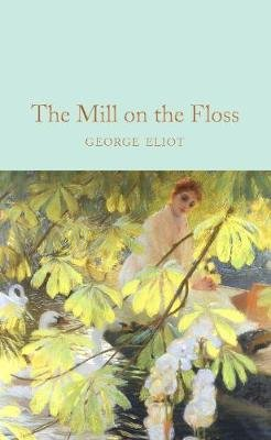 The Mill on the Floss (Hardcover): George Eliot