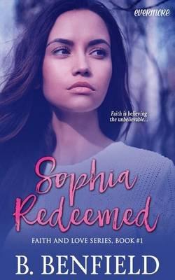 Sophia Redeemed (Paperback): B. Benfield
