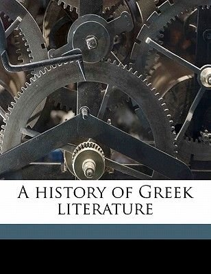 A History of Greek Literature (Paperback): Thomas Sergeant Perry