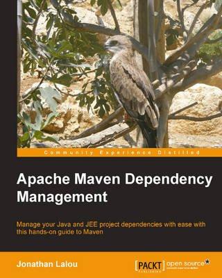 Apache Maven Dependency Management (Paperback): Jonathan Lalou