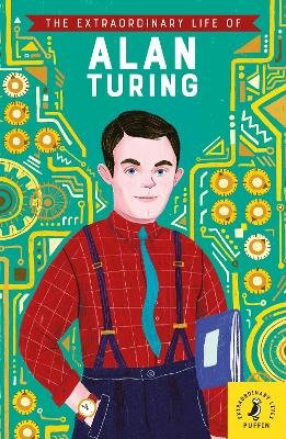 The Extraordinary Life of Alan Turing (Paperback): Michael Lee Richardson