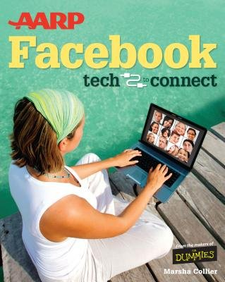 AARP Facebook Tech to Connect (Large print, Hardcover, Large type / large print edition): Marsha Collier