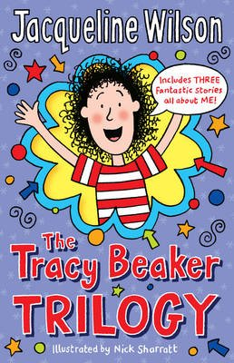 The Tracy Beaker Trilogy (Electronic book text): Jacqueline Wilson