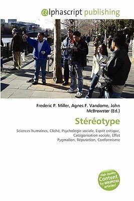 Stereotype (French, Paperback): Frederic P. Miller, Agnes F. Vandome, John McBrewster