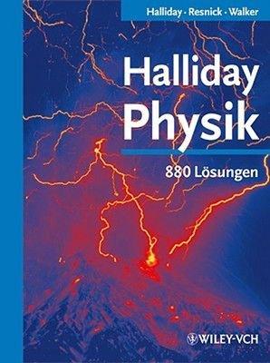 Halliday Physik - 880 Losungen (German, English, Paperback): David Halliday, Edward Derringh, J.Richard Christman