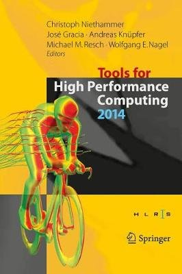 Tools for High Performance Computing 2014 - Proceedings of the 8th International Workshop on Parallel Tools for High...