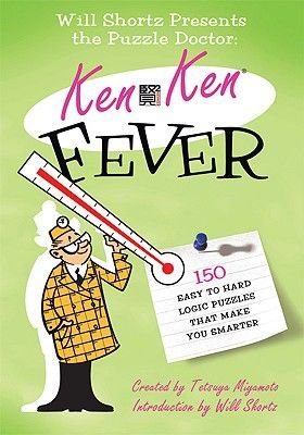 KenKen Fever - 150 Easy to Hard Logic Puzzles That Make You