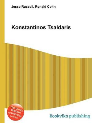 Konstantinos Tsaldaris (Paperback): Jesse Russell, Ronald Cohn
