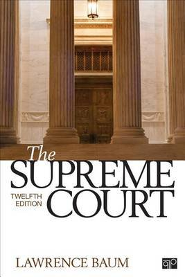 The Supreme Court (Paperback, 12th Revised edition): Lawrence A. Baum