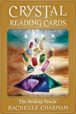 Crystal Reading Cards - The Healing Oracle (Paperback): Rachelle Charman