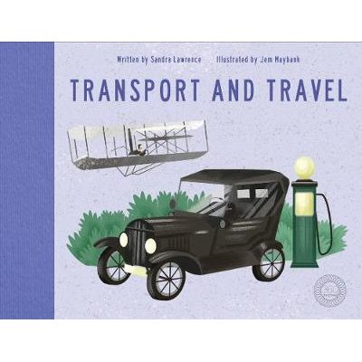 Travel and Transport (Hardcover): Sandra Lawrence