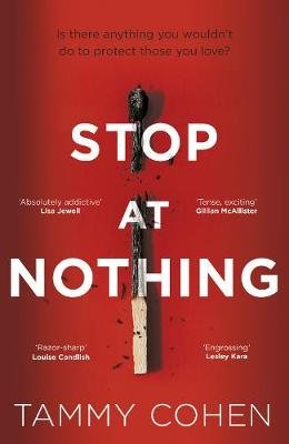 Stop At Nothing (Hardcover): Tammy Cohen