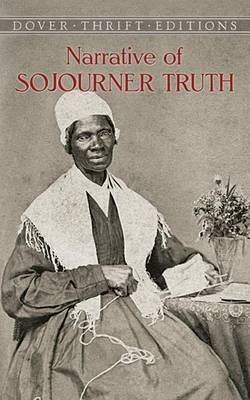 Narrative of Sojourner Truth (Electronic book text): Sojourner Truth