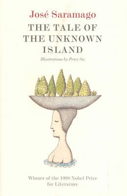 Tale of the Unknown Island (Paperback): Jose Saramago
