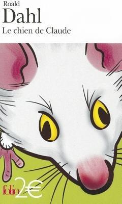 Le Chien De Claude (French, Paperback): Roald Dahl