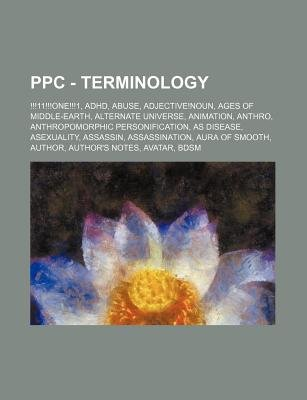 Ppc - Terminology - !!!11!!!one!!!1, ADHD, Abuse, Adjective