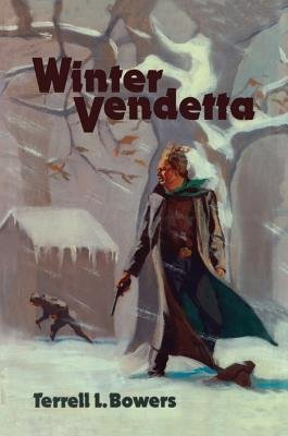 Winter Vendetta (Paperback): Terrell L. Bowers