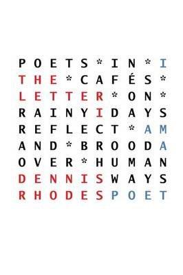 The Letter I (Paperback): Dennis Rhodes
