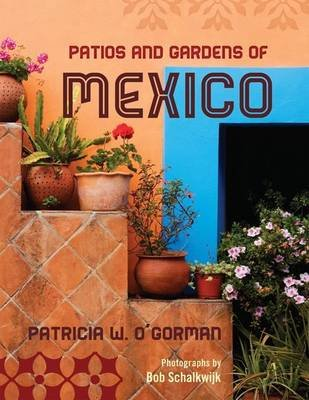 Patios and Gardens of Mexico (Electronic book text):