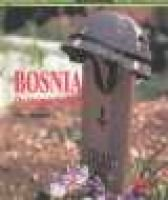 Bosnia (Hardcover, illustrated edition): Sherry Ricchiardi, Sherry Ricciardi