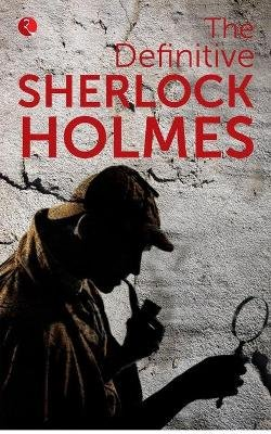 The Definitive (Paperback): Sherlock Holmes