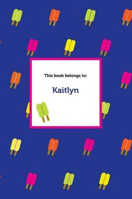 Etchbooks Kaitlyn, Popsicle, Wide Rule (Paperback): Etchbooks