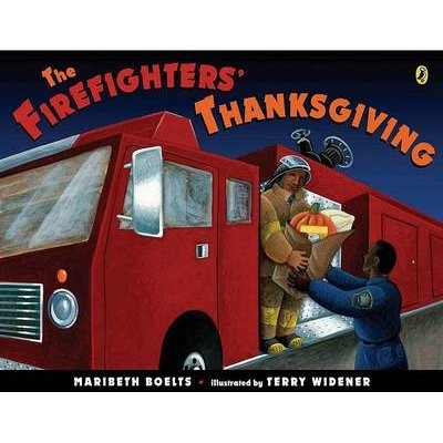The Firefighters' Thanksgiving (Paperback): Maribeth Boelts