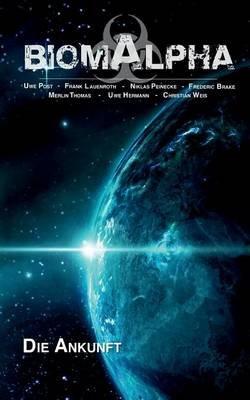 Biom Alpha (German, Paperback): Frank Lauenroth, Uwe Post, Niklas Peinecke