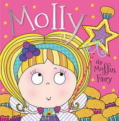 Molly the Muffin Fairy (Paperback): Thomas Nelson