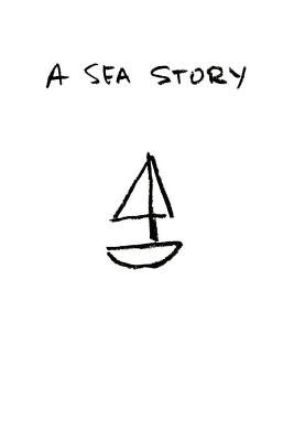 A Sea Story - Book 1: Officer Candidate School (Paperback): N W S