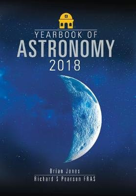 Yearbook of Astronomy 2018 (Paperback): Brian Jones