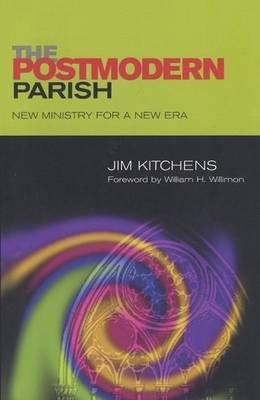 Postmodern Parish (Electronic book text): Jim Kitchens
