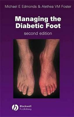 Managing the Diabetic Foot (Electronic book text, 2nd Revised edition): Michael E. Edmonds, Alethea V.M. Foster