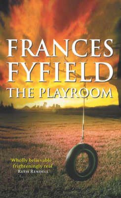 The Playroom (Paperback): Frances Fyfield