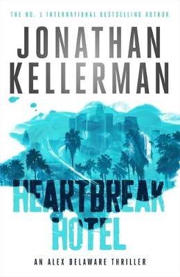 Heartbreak Hotel (Paperback): Jonathan Kellerman