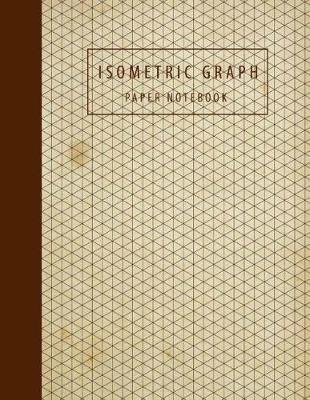 Isometric Graph Paper Notebook Isometric Drawing 3d Composition