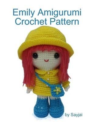 Emily Amigurumi Crochet Pattern Electronic Book Text Sayjai