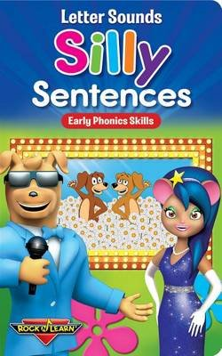 Letter Sounds - Silly Sentences - Early Phonics Skills (Board book): Rock 'n Learn